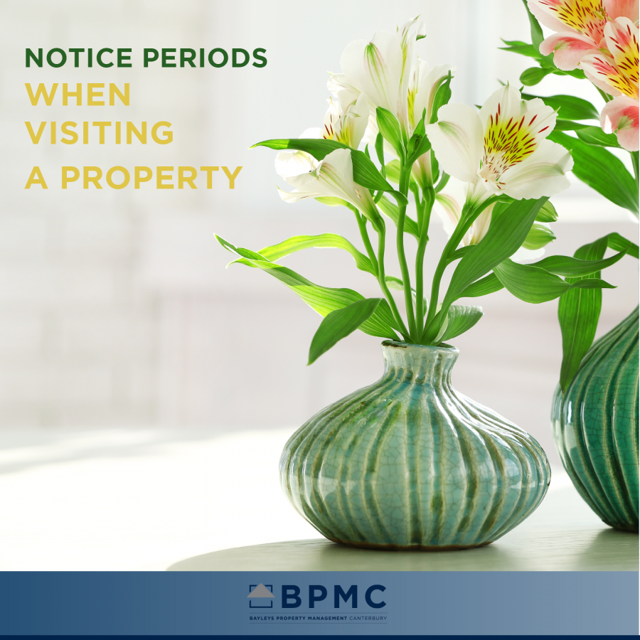 Notice periods for visiting a property